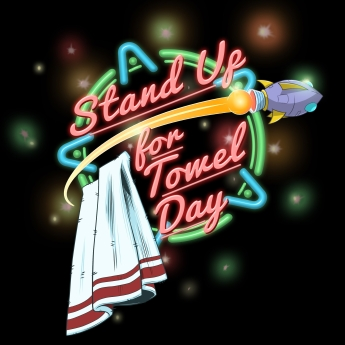 Stand Up for Towel DayV2i
